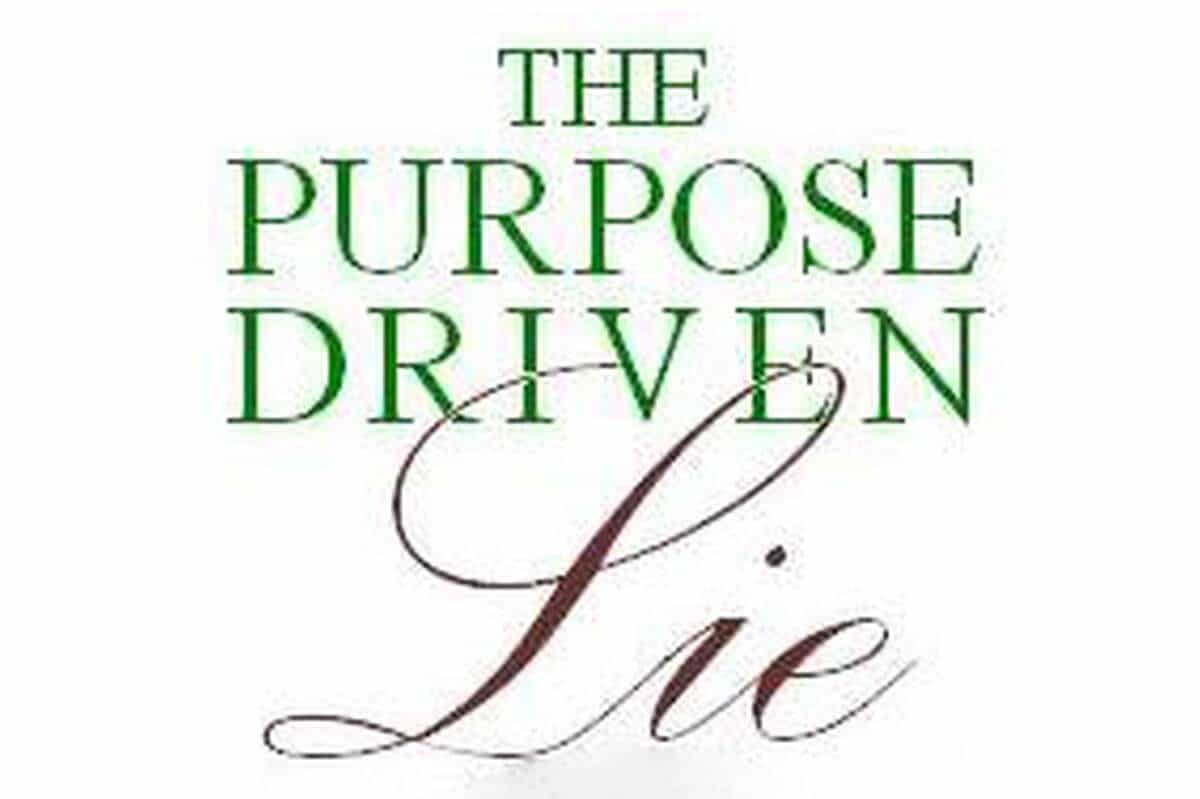 The Life Purpose Lie
